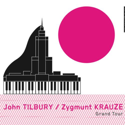 BT RECORDS (2016) John Tilbury - Zygmunt Krauze: Grand Tour. Cardew, Krauze, Riley, Sikorski, Wolf.