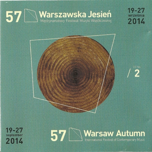 57 WARSAW AUTUMN SOUND CHRONICLE VOL. 2 Riviere Souterraine 2