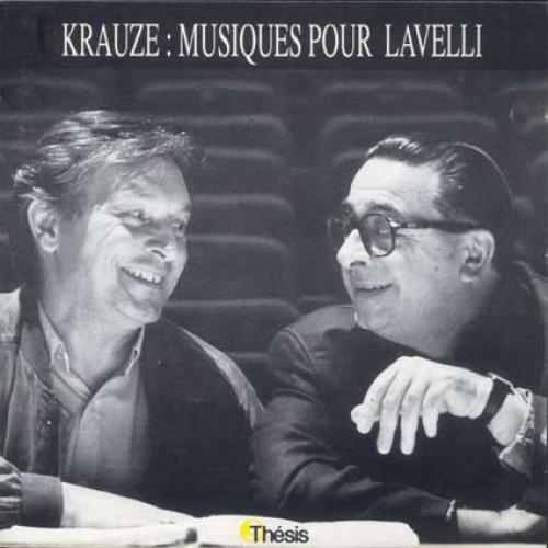 KRAUZE: MUSIQUES POUR LAVELLI (1992) E. Ionesco - Macbett (Thtre National de la Colline, 1992), F. G. Lorca - Le Public (1988), F. Billetdoux - Rveille-toi Philadelphie! (Thtre National de la Colline, 1988), W. Gombrowicz - Operette (Thtre National de la Colline,1988), P. Corneille - Polyeucte (Comdie Franaise, 1986)