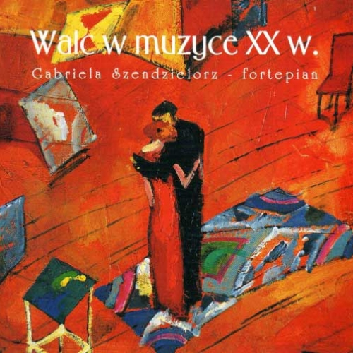 WALC W MUZYCE XX W. (1999) Music Box Waltz for piano (1977), Gabriela Szendzielorz - piano