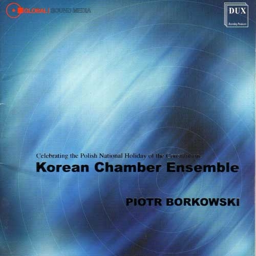 KOREAN CHAMBER ENSEMBLE (DUX 2002) Rhapsod for string orchestra (1995)