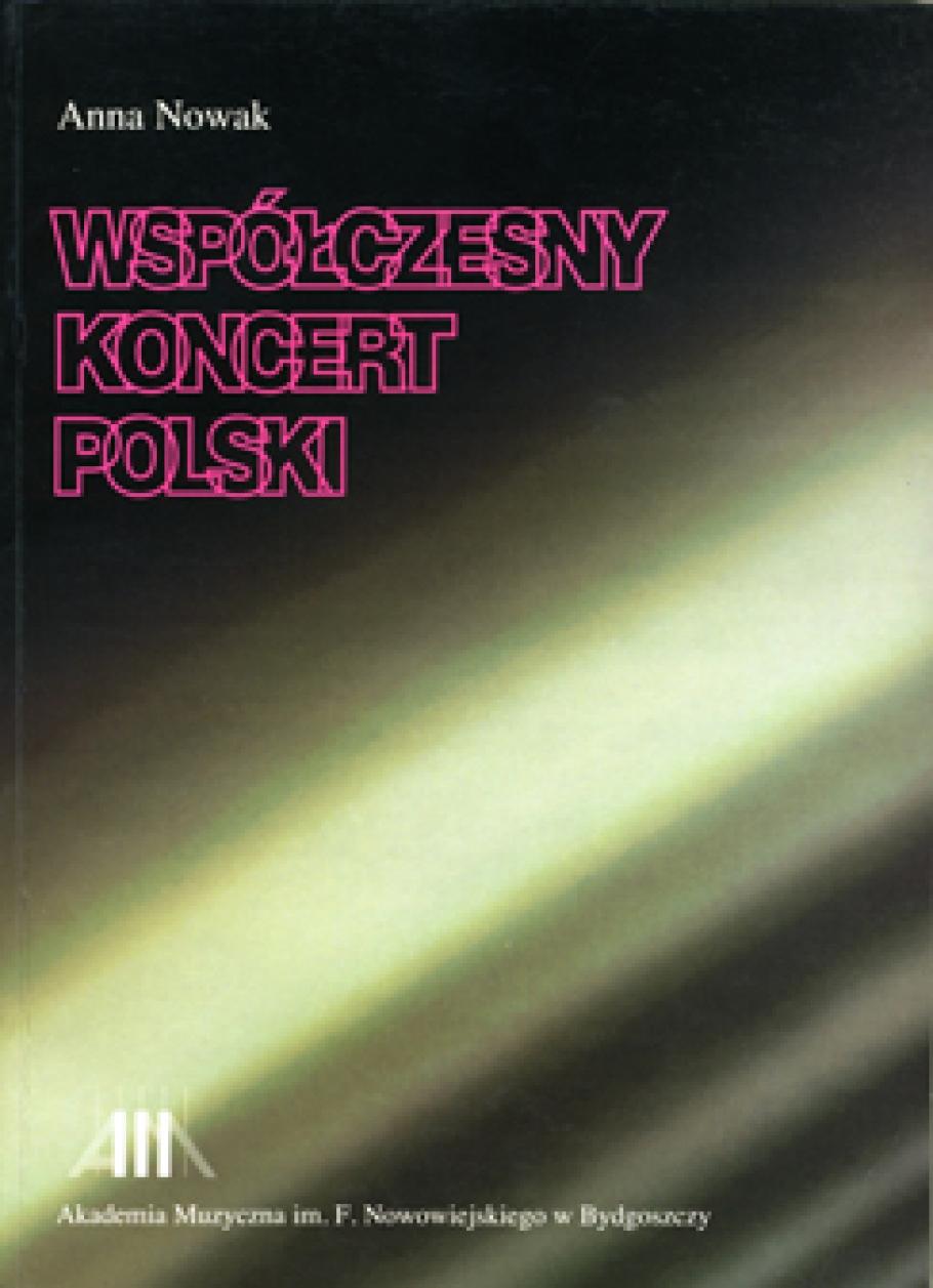 Wspolczesny koncert polski Anna Nowak, Bydgoszcz 1997